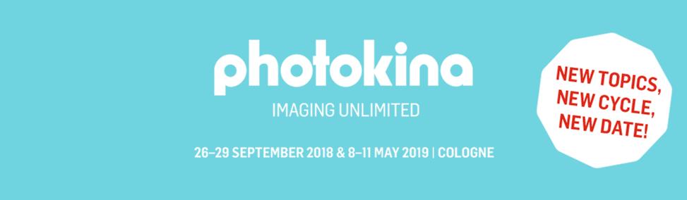 photokina 2018 (Cologne, 26th-29th September 2018)
